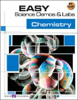 Easy Science Demos and Labs: Chemistry