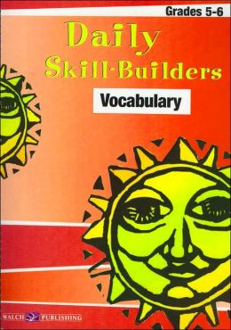 Daily Skill-Builders: Vocabulary (Grades 5-6)