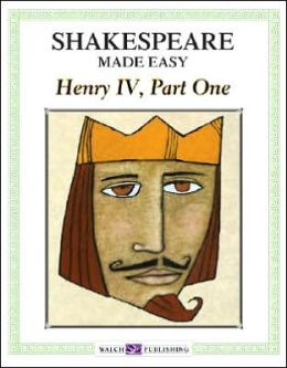 Henry IV, Part One (Shakespeare Made Easy Study Guides Series)