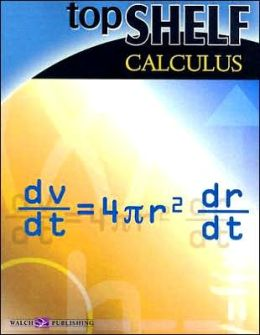 Top Shelf Math: Calculus