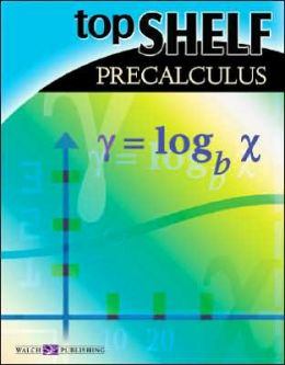Top Shelf Math: Precalculus