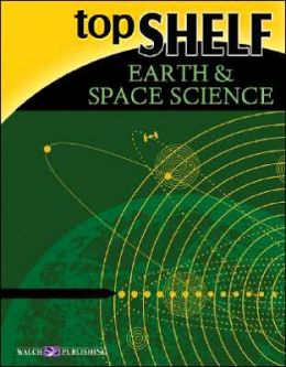 Top Shelf Science: Earth and Space Science