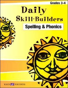 Daily Skill-Builders: Spelling and Phonics 3-4