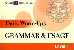 Daily Warm-Ups: Grammar and Usage Level II