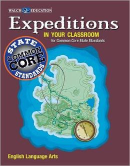 Expeditions in Your Classroom: Common Core State Standards English Language Arts, Grades 9-12