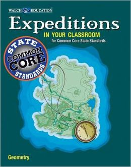 Expeditions in Your Classroom: Common Core State Standards Geometry
