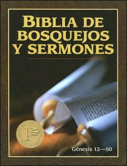Biblia De Bosquejos Y Sermones (Genesis 12-50: Preacher's Outline and Sermon Bible)