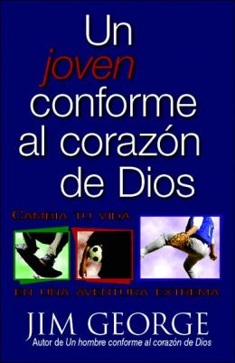 Un joven conforme al corazon de Dios (A Young Man After God's Own Heart)