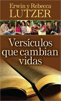 Versiculos que cambian vidas: El poder transformador de la Palabra de Dios
