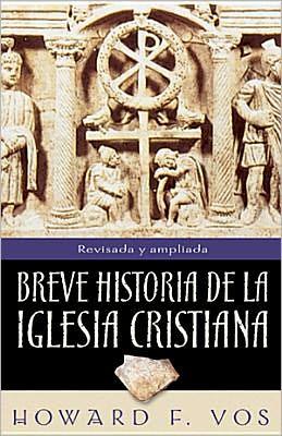 Breve Historia de la Iglesia Cristiana