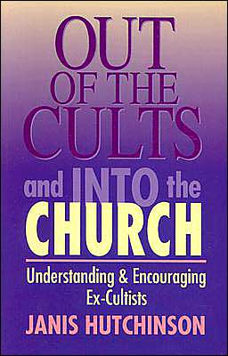 Out of the Cults & Into the Church: Understanding & Encouraging the Ex-Cultist
