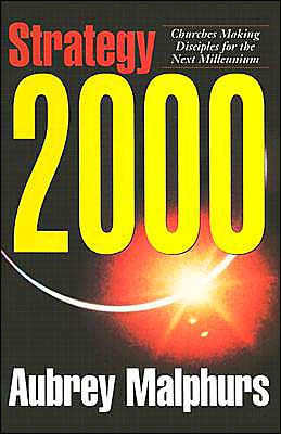 Strategy 2000: Churches Making Disciples for the Next Millennium