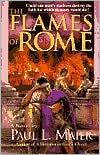 The Flames of Rome: A Novel