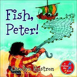 Fish, Peter!