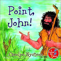 Point, John!
