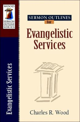 Sermon Outlines for Evangelistic Services