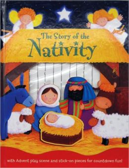 The Story of the Nativity [With Punch-Out(s)]