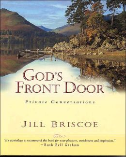 God's Front Door: Intimate Conversations with My Lord