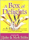 A Box of Delights: An A-Z of the Funniest, Wisest, and Most Poignant Stories, Proverbs, Jokes, and One-Liners
