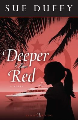 Deeper Than Red: A Novel