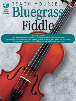 Teach Yourself Bluegrass Fiddle (Teach Yourself Bluegrass Series)