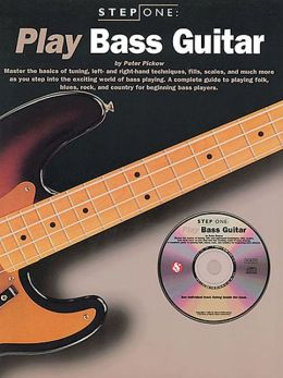Play Bass Guitar (Step One Series), with CD
