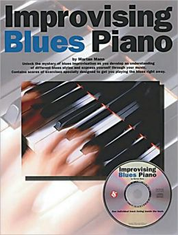 Improvising Blues Piano, with CD