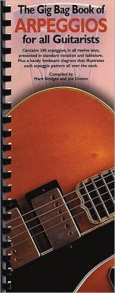The Gig Bag Book of Arpeggios for All Guitarists