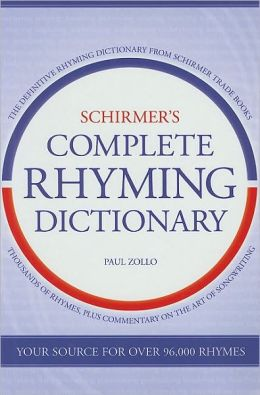 Schirmer's Complete Rhyming Dictionary for Songwriters