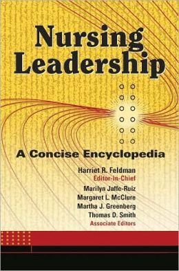 Nursing Leadership: A Concise Encyclopedia