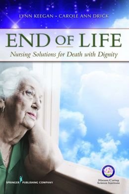 End of Life: Nursing Solutions for Death with Dignity