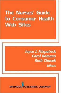Nurses' Guide To Consumer Health Websites