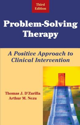 Problem-Solving Therapy: A Positive Approach to Clinical Intervention, Third Edition