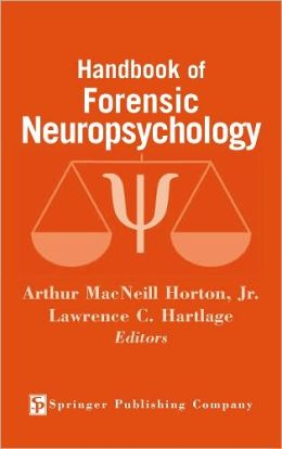 Handbook of Forensic Neuropsychology