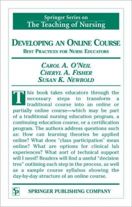 Developing an Online Course: Best Practices for Nurse Educators