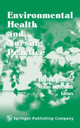 Environmental Health and Nursing Practice