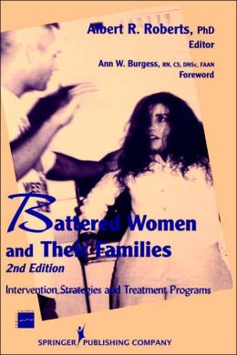 Battered Women and Their Families: Invention Strategies and Treatment Programs