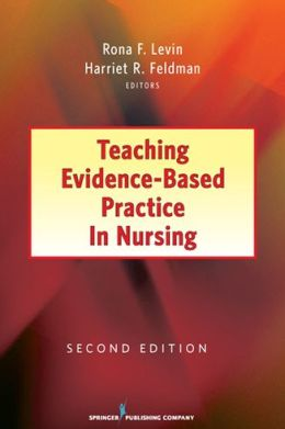 Teaching Evidence-Based Practice in Nursing, Second Edition