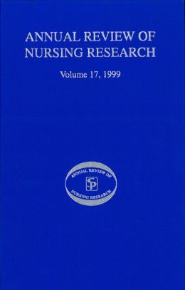 Annual Review of Nursing Research, Volume 17, 1999: Focus on Complementary Health and Pain Management