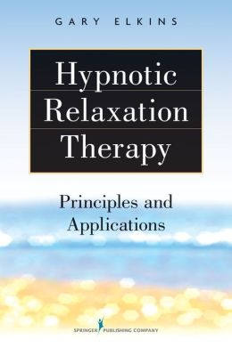 Hypnotic Relaxation Therapy: Principles and Applications