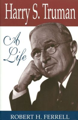 Harry S. Truman: A Life