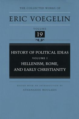 History of Political Ideas: Hellenism, Rome, and Early Christianity