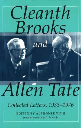 Cleanth Brooks and Allen Tate: Collected Letters, 1933-1976