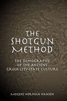 Shotgun Method: The Demography of the Ancient Greek City-State Culture