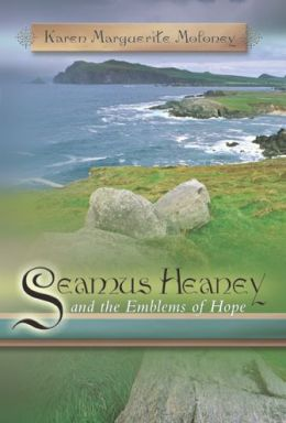 Seamus Heaney and Emblems of Hope