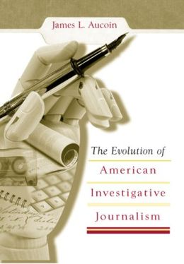 Evolution of America Investigative Journalism