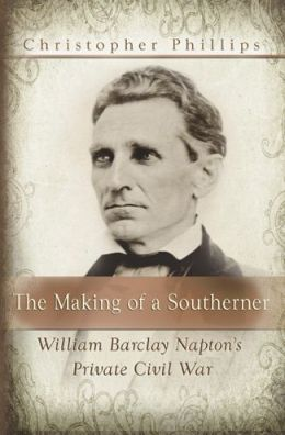 Making of a Southerner: William Barclay Napton's Private Civil War