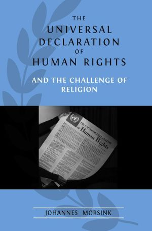 The Universal Declaration of Human Rights and the Challenge of Religion