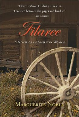 Filaree: A Novel of an American Woman