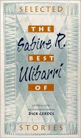 The Best of Sabine R. Ulibarri: Selected Stories